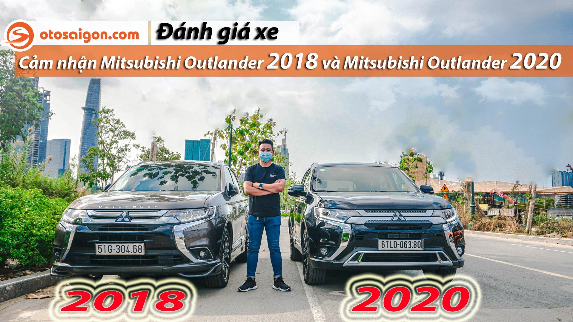 Người Dùng Đánh Giá Mitsubishi Outlander 2018 Và Nhận Xét Những Thay Đổi Trên Mitsubishi Outlander 2020